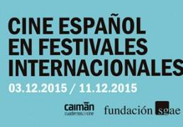 cine_espanol_en_festivales_internacionales_diciembre_15_destacado