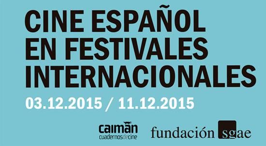 cine_espanol_en_festivales_internacionales_diciembre_15_interior