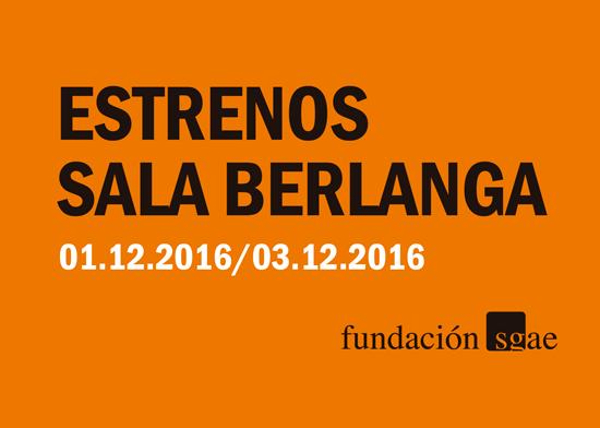 Estrenos_Berlanga_Diciembre_2016