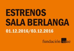 Estrenos_Berlanga_Diciembre_2016_t