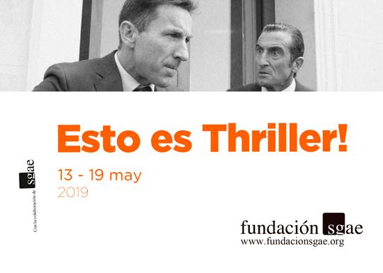 Esto_es_thriller_Berlanga_2019